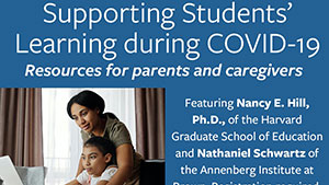 Supporting K-12 Students' Learning during COVID-19: Resources for Parents and Caregivers