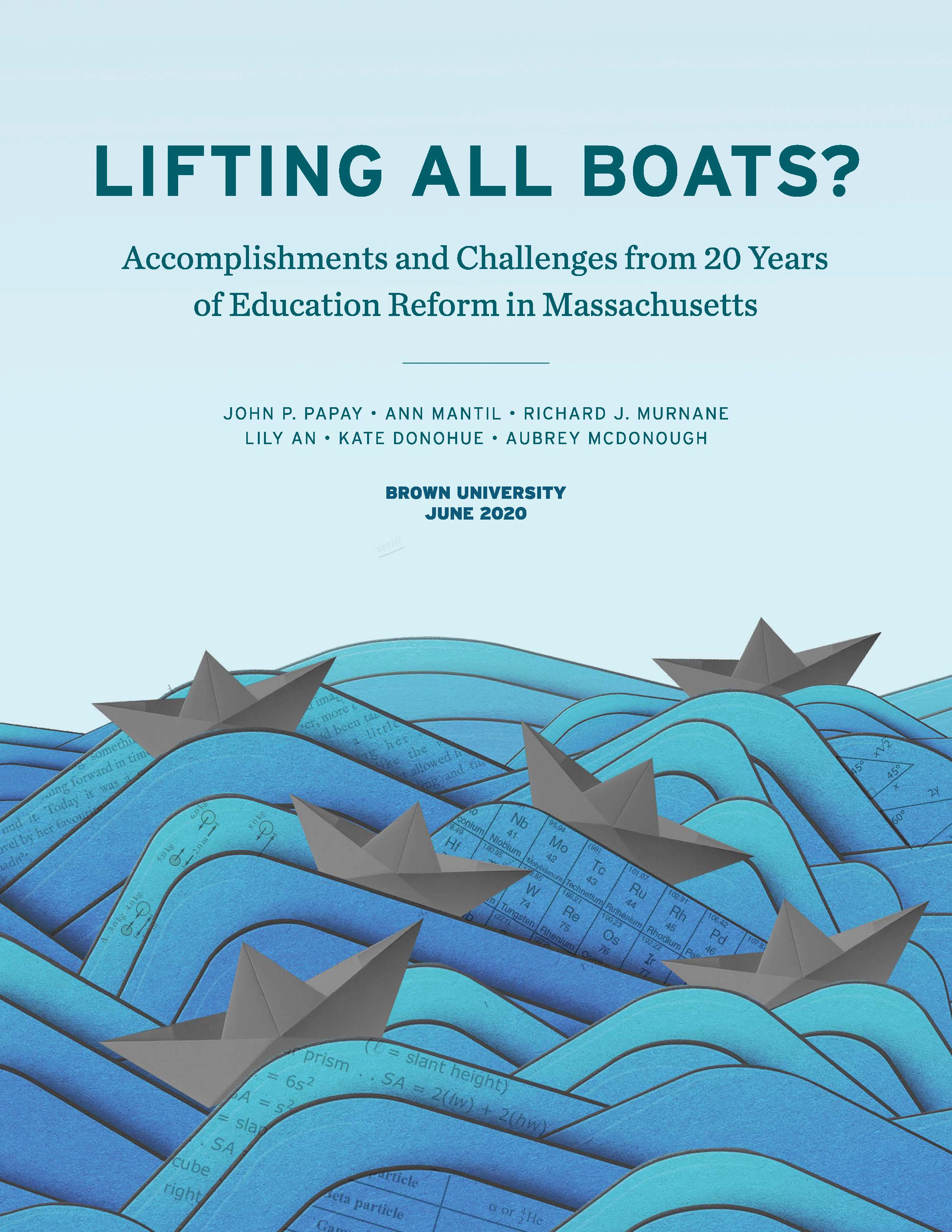 Lifting all Boats? Accomplishments and Challenges from 20 Years of Education Reform in Massachusetts