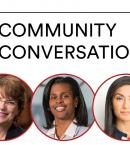Community Conversations with President Christina H. Paxson featuring Sonja B. Santelises and Shalinee Sharma