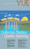 Collective Practice, Quality Teaching