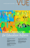 Youth Organizing for Education Reform: Voices in Urban Education (VUE 30)