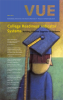 College Readiness Indicator Systems: Voices in Urban Education (VUE 35)